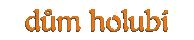 DŮM HOLUBÍ – CHOPPER & CRUISER SERVIS